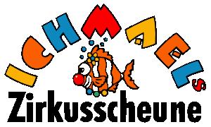 Ichmaels Zirkusscheune